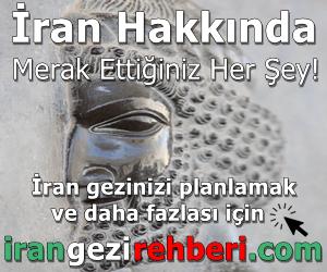 İran Gezi Rehberi - İran Hakkında Her Şey!